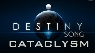 getlinkyoutube.com-DESTINY SONG - Cataclysm by Miracle Of Sound