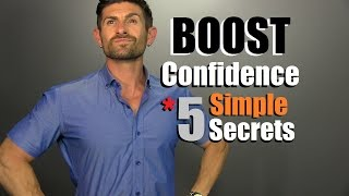 getlinkyoutube.com-5 Secrets To BOOST Your Confidence | How To Be MORE Confident TODAY!