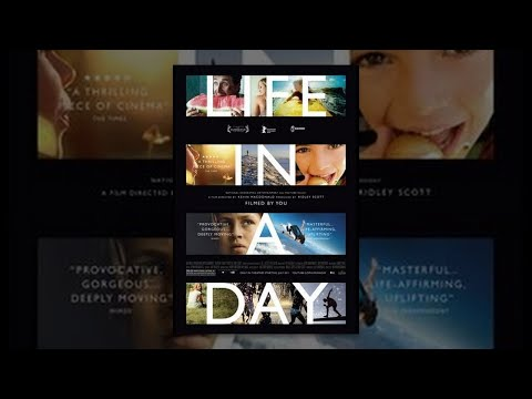 Life In A Day - a teljes film!