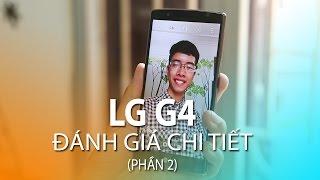 getlinkyoutube.com-LG G4 Đánh giá chi tiết Hiệu Năng, Camera (Phần 2)
