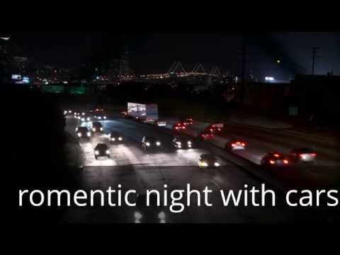 romentic night with cars