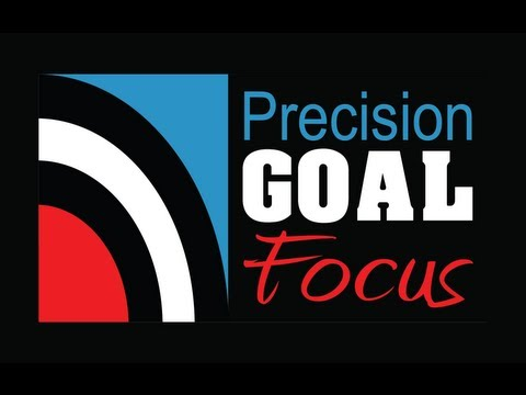 Precision Goal Focus