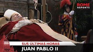 getlinkyoutube.com-Las últimas horas de Juan Pablo II