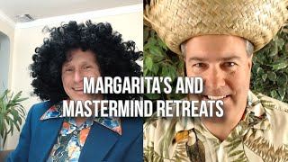GQ 248: Margarita's & Mastermind Retreats
