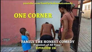 ONE CORNER (Mark Angel Comedy like) (Episode 129)