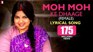 getlinkyoutube.com-Lyrical: Moh Moh Ke Dhaage (Female) | Song with Lyrics | Dum Laga Ke Haisha | Ayushmann Khurrana