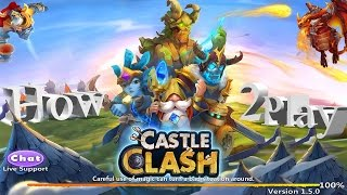 getlinkyoutube.com-How To Play Castle Clash | The Right Way