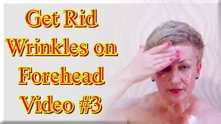 getlinkyoutube.com-How to Get Rid of Forehead Wrinkles or How to Smooth out Wrinkles on Forehead, video 3