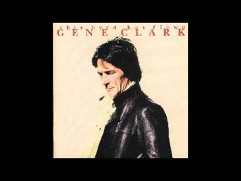 Gene Clark - All I Want