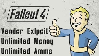 getlinkyoutube.com-Fallout 4 - Vendor Exploit / Glitch - Unlimited Money, Bottle Caps, Ammo, Weapons, Armor, Items