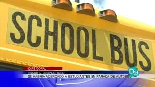 Hombre sospechoso en Cape Coral habría acosado a estudiantes