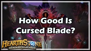 getlinkyoutube.com-[Hearthstone] How Good Is Cursed Blade?