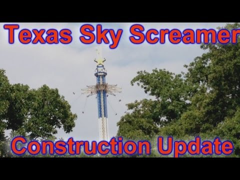 Texas Sky Screamer - Construction Update