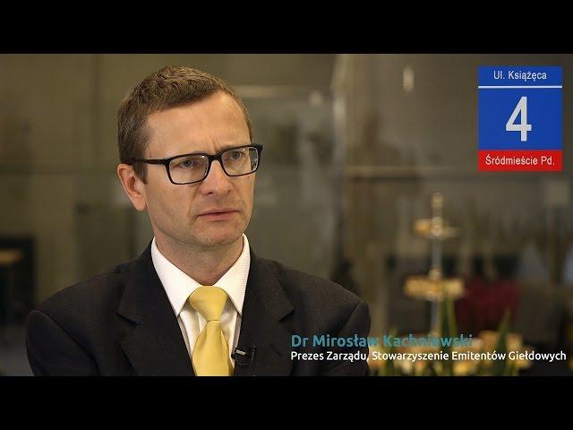VI Forum Sporów Korporacyjnych: Dr Mirosław Kachniewski