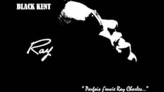 Black kent - Ray