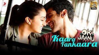 Kaara Fankaara -  OK Jaanu | Aditya Roy Kapur | Shraddha Kapoor | A.R. Rahman