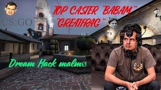 "getlinkyoutube.com-TOP CASTER CS GO - RAhim ""babam"" Abdullaev - DreamHack Malmø"