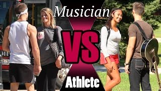 getlinkyoutube.com-Musician Vs Athlete (What Girls Really Want)