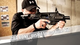 getlinkyoutube.com-CAA RONI G1 and G2 - pistol to carbine conversion system