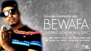 YouTube   Imran Khan   Bewafa Remix Feat  Bow Wow & Tupac FULL REMIX NEW 2010!!!