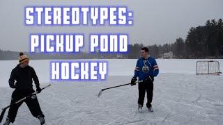 getlinkyoutube.com-Stereotypes: Pickup Pond Hockey