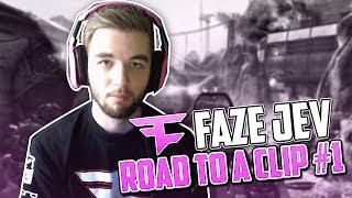 FaZe Jev: Road to a Clip #1 (BO2 LIVE)