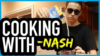 getlinkyoutube.com-COOKING WITH NASH GRIER