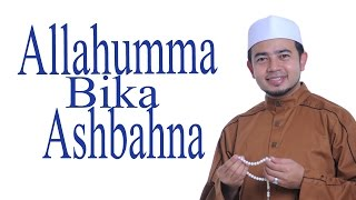 getlinkyoutube.com-Nabil Ahmad - Allahumma Bika Ashbahna