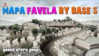 getlinkyoutube.com-GTA MOD MAPA FAVELA BY BASE 5 PARA GTA SAN ANDREAS 2017 FULL HD 1080