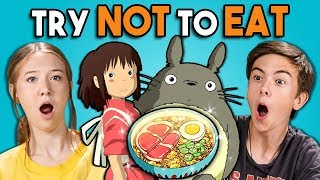 Try Not To Eat Challenge   Anime Food   Teens & College Kids Vs. Food