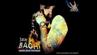 ਬਾਗੀ |  ਸਾਡਾ  ਹੱਕ | Jazzy B | Title Song | Sadda Haq | Baghi