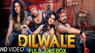 getlinkyoutube.com-Dilwale - Full Song Jukebox | SRK | Kajol | Varun Dhawan | Kriti Sanon |