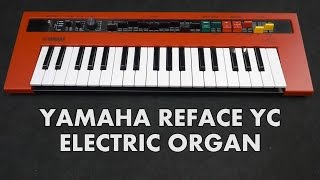 getlinkyoutube.com-REFACE YC Electronic Combo Organ with Cranbourne Music