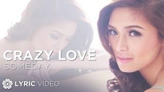 getlinkyoutube.com-Kim Chiu - Someday (Crazy Love) Official Lyric Video