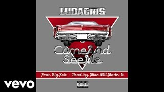 Ludacris - Come And See Me (ft. Big K.R.I.T.)