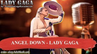 ANGEL DOWN -  LADY GAGA Karaoke