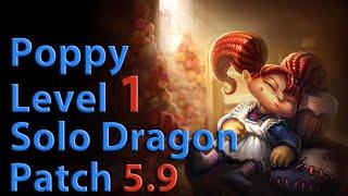 getlinkyoutube.com-League of Legends: Poppy Level 1 Solo Dragon Season 5 (Patch 5.9)