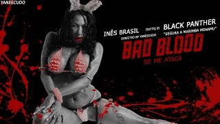 getlinkyoutube.com-Inês Brasil - Bad Blood Se Me Atacá