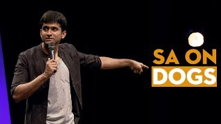 Why dogs aren't a man's best friend? - Stand Up Comedy - Aravind SA width=