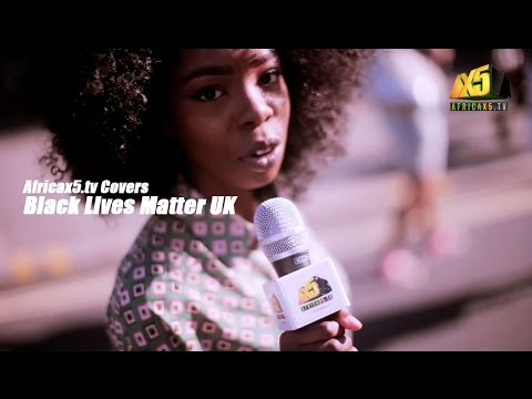 Black Lives Matter UK Protest - Covered by Africax5.tv