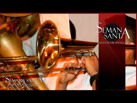Banda Antigua Semana santa en Santa Fe de Antioquia.