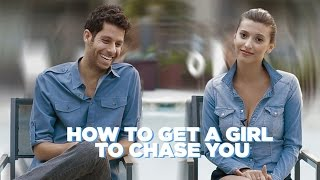 getlinkyoutube.com-How To Get A Girl To Chase You (And Let Her Do All The Work)