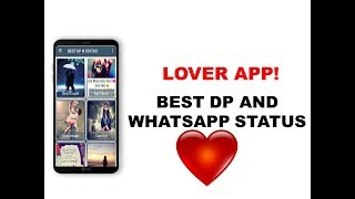 Best Dp And Love Status || Lover App || BF,GF 2018