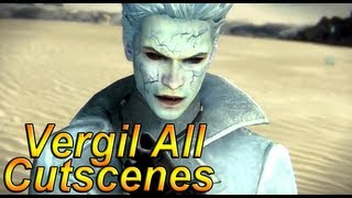 getlinkyoutube.com-DmC Devil May Cry 5: Vergil's Downfall All Cutscenes Complete Movie【HD】