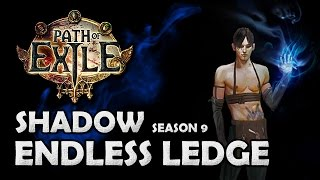 getlinkyoutube.com-Path of Exile: Endless Ledge Commentary - Shadow - RNGesus Take the Wheel!