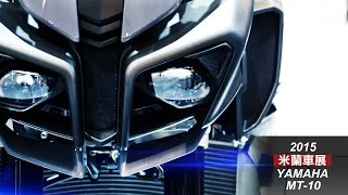 getlinkyoutube.com-[IN新聞] 米蘭車展特別報導-YAMAHA MT-10