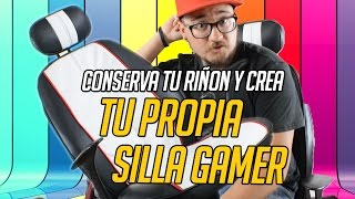 getlinkyoutube.com-Crea tu PROPIA silla GAMER + Super Económica!!