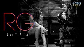 getlinkyoutube.com-Luan Santana - RG ft Anitta  (DVD 1977)