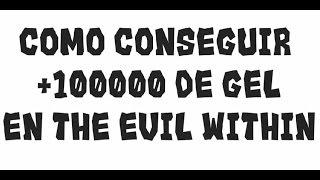 getlinkyoutube.com-The Evil Within - Truco: Como conseguir +100000 de Gel