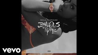 Bahja Rodriguez - Jealous Type (Audio)